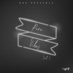 Pure Vibes Vol.3