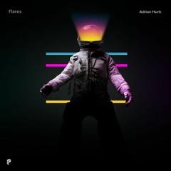 Adrian Hurts - Flares