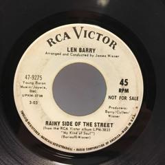 Len Barry - Rainy Side of the Street