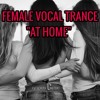 Download FEMALE VOCAL TRANCE