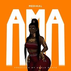 Medikal - Ama (Audio 2021)