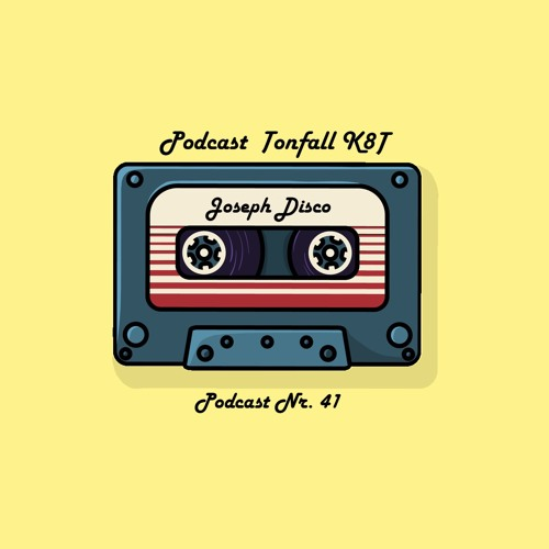Tonfall K8T Podcast 041 - mit Joseph Disco