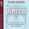 Dimitri, Acte IV Tableau 1 Scène 2: Voilà quinze ans, écoute cette histoire