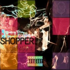Shopper (Prod.ZayTheHeatmaker)