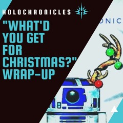 """""""What'd you get for Christmas?"""" Wrap-Up 