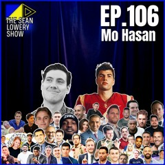 The Sean Lowery Show - Episode 106 - Mo Hasan The NIL Era Of College Football.