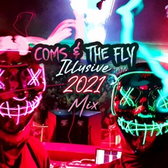 The Coms & Fly Show - Illusive 2021 Mix - Live!