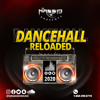 Download Djnassio Music  Presents  Dancehall reloaded 2020 (RAW) Mp3