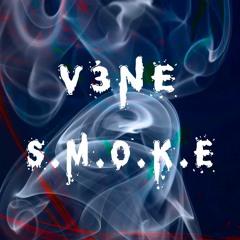 V3NE - S.M.O.K.E