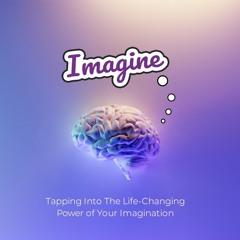 Power Of Imagination Self Help PLR Audio Sample
