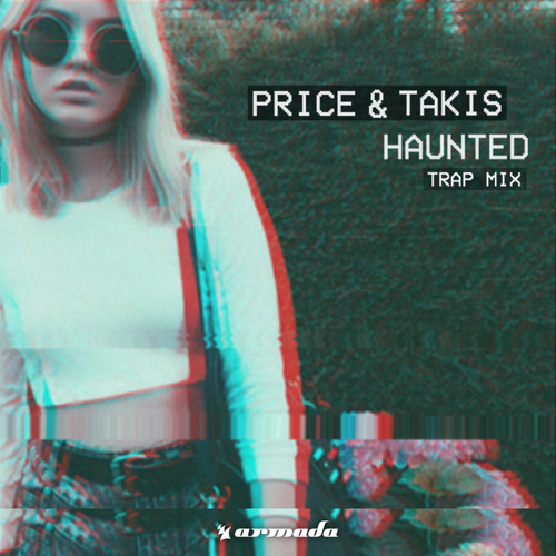 Price & Takis - Haunted (Trap Mix)