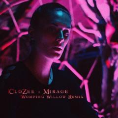 CloZee - Mirage (Womping Willow Remix)
