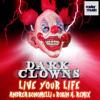 Live Your Life (Andrea Bonomelli & Robin H. Radio Remix)