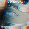 TheDropcast #109: No Country for Old Man Shoes
