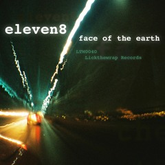Eleven8 - Face Of The Earth Mix 2 (Free Download) [Deep Chilled Dubstep]