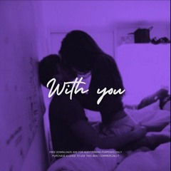 """[FREE] Acoustic Guitar R&B Type Beat - """"WITH YOU"""" 
