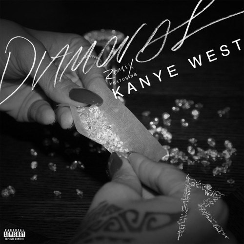 Diamonds (Remix) [feat. Kanye West]
