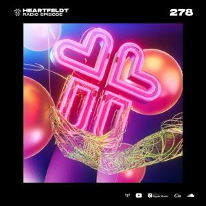 Sam Feldt - Heartfeldt Radio #278