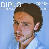 ATRIP - Diplo & Friends Mix