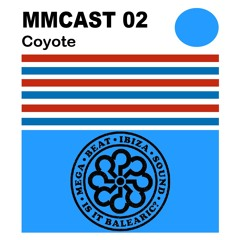 MM CAST 02 - Coyote