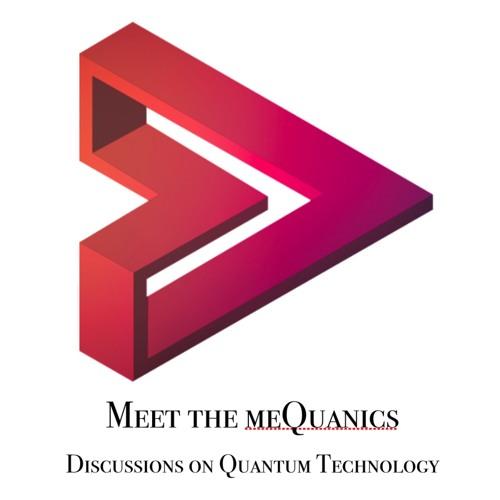 Meet the meQuanics - E58 - Dr. Itamar Sivan (CEO Quantum Machines)