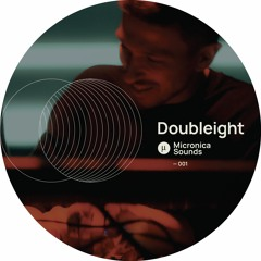 micronica.sounds 001 w/ Doubleight