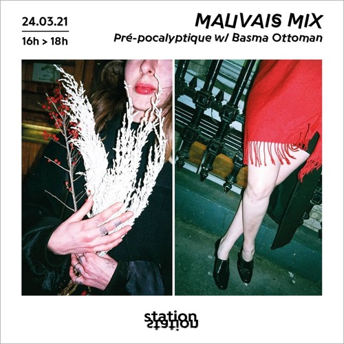 Mauvais Mix - Pré-pocalyptique w/Basma Ottoman