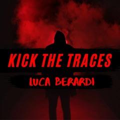 Kick The Traces