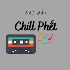 Mixset Chill - Mùi Hương Em Nồng Say - ONLY DUY