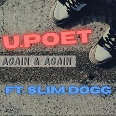 U.Poet - Again & Again (ft. Slim Dogg) - Prod.D.Bligity 2022.32Bit.HD