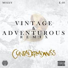 Vintage & Adventurous Remix ft Mozzy and E-40