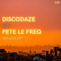 DiscoDaze #117 - 01.11.19 (Guest Mix - Pete Le Freq)