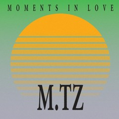 Moments In Love #5-M.TZ