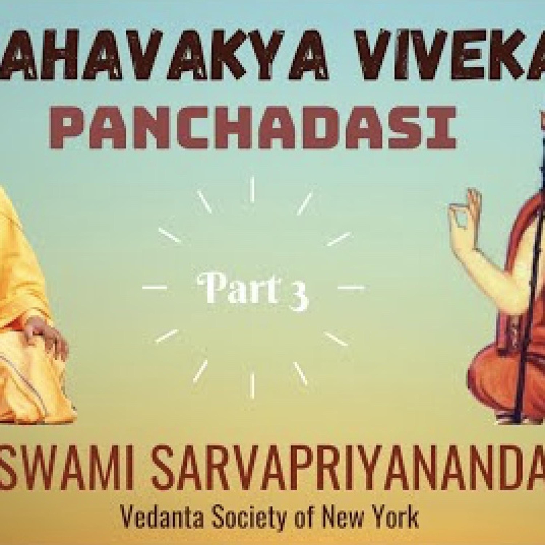 Mahavakya Viveka - Panchadasi (Part 3)...