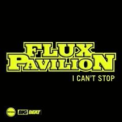 Flux Pavilion - I Can't Stop (JAKRIX Remix)