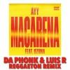 Tyga Feat. Ozuna - Ayy Macarena (Da Phonk & Luis R Reggaeton Remix) [FREE DOWNLOAD]
