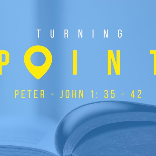 TURNING POINT - PETER- 1st Mar 2020 AM - Pastor Nick Serb