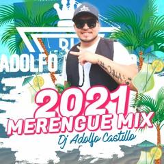 Merengue Mix Dj Adolfo 2021