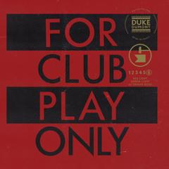 Duke Dumont, Shaun Ross - Red Light Green Light (For Club Play Only, Pt. 6)