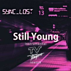 Sync Lost - Still Young TV Players Rework Instrumental Version