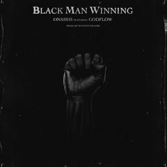 BMW (Black Man Winning) [feat. Godflow]