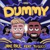 Jake Paul - DUMMY Ft. TVGUCCI