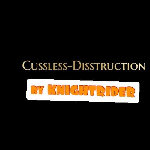 Cussless-Disstruction