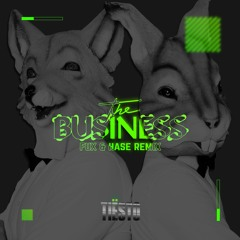 Tiësto - The Business (Fux & Hase Bootleg Remix)