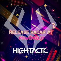 Release Radar Powered By High Tactic #2