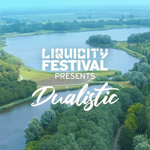 Download Dualistic - Liquicity Festival Essentials: Netherlands [19/08/2021] mp3