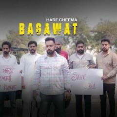 Bagawat _ Harf Cheema Latest Punjabi Songs 2021 _ Kisan Ekta Zindabad