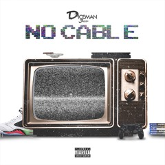 No Cable
