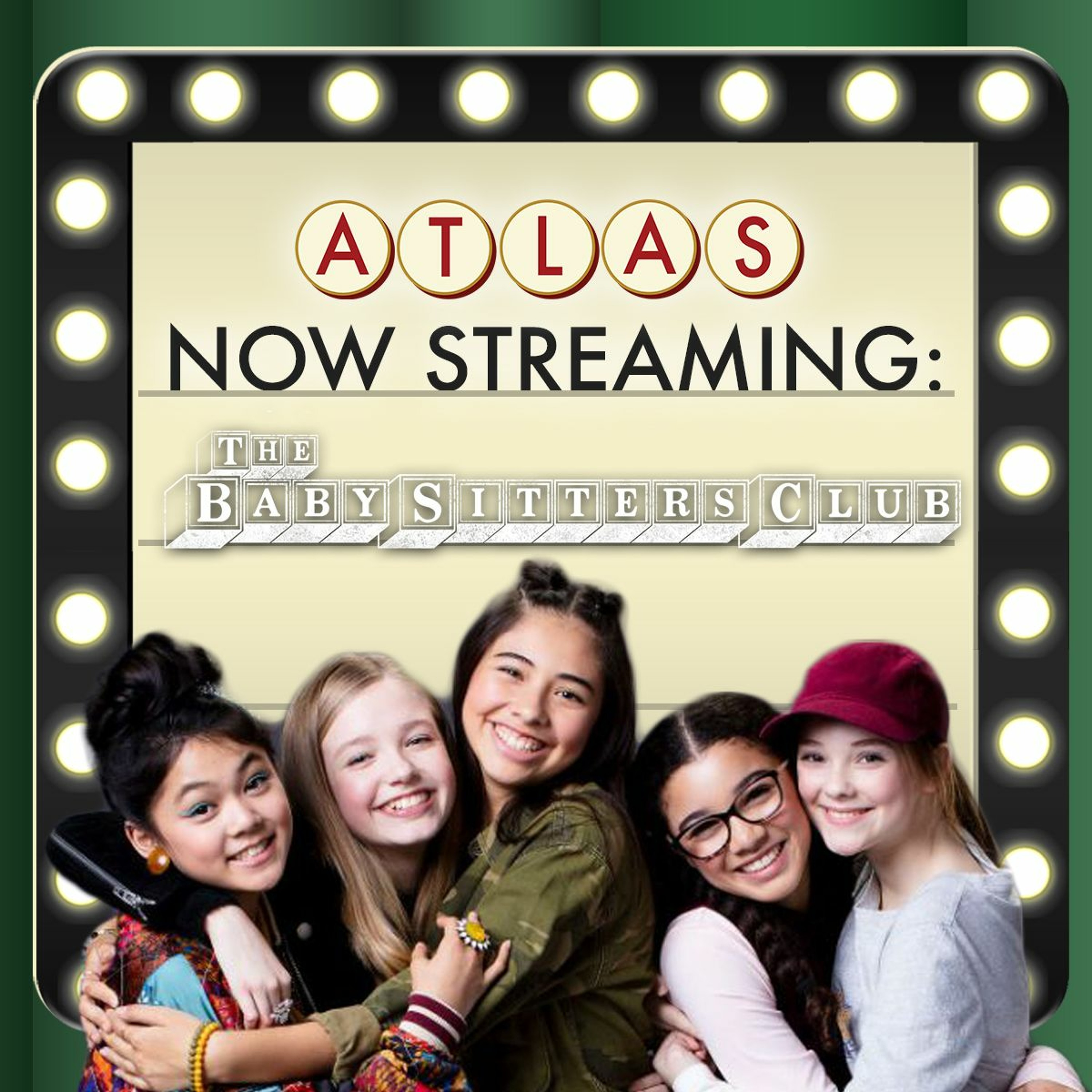 Netflix's The Baby-Sitters Club - Atlas: Now Streaming 78