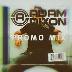 ADAM DIXON JUNE PROMO MIX